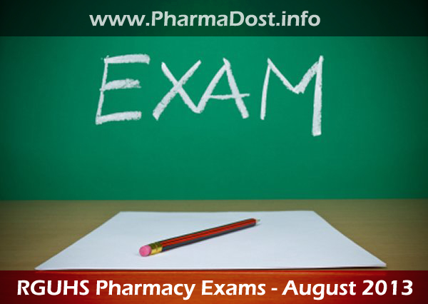RGUHS Pharmacy Exams 2013 August